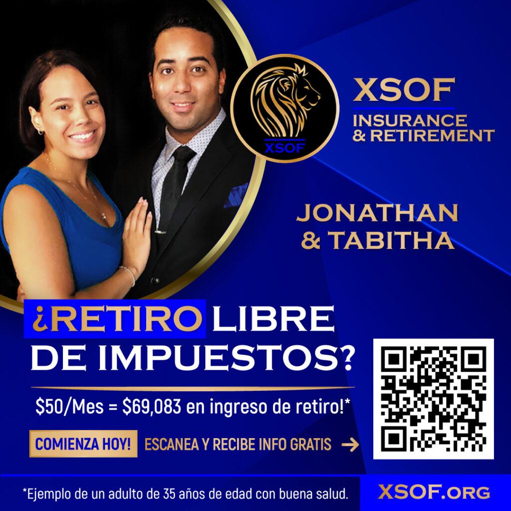 XSOF Insurance & Retirement Jonathan & Tabitha ¿Retiro de Impuestos? XSOF.ORG